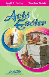 Acts & Easter Youth 1 (Grades 7-9) Teacher Guide