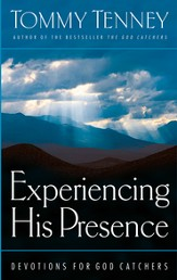 Experiencing His Presence: Devotions for God Catchers - eBook