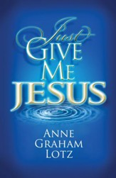 Just Give Me Jesus - eBook