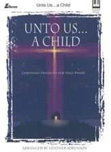 Unto Us...A Child Is Born