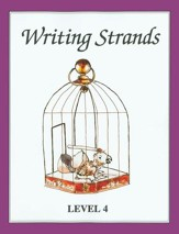 Writing Strands Level 4, Grade 8