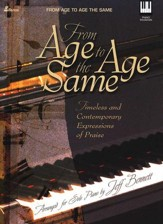 From Age to Age the Same: Timeless Contemporary Expressions of Praise
