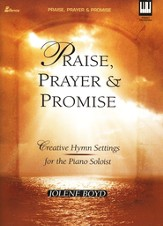 Praise, Prayer & Promise