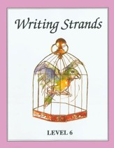 Writing Strands Level 6 Grade 10
