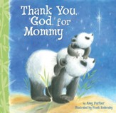 Thank You God For Mommy - eBook