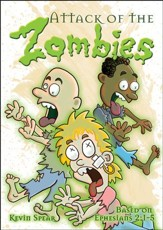 Attack of the Zombies (Ephesians 2:1-5) Outreach Booklet