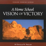 A Home School Vision of Victory Audio CD