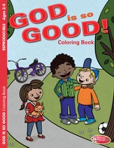 God Is So Good! Coloring Book (ages 2-5)