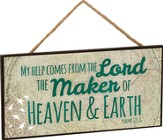 Maker Of Heaven & Earth Hanging Sign