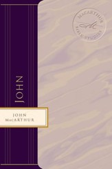 Macarthur Bible Studies: John - eBook