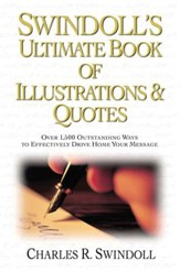 Swindoll's Ultimate Book of Illustrations & Quotes - eBook