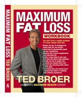 Maximum Fat Loss Workbook: You Don't Have a Weight Problem! It's Much Simpler Than That. - eBook