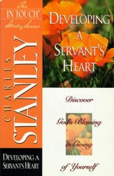The Developing a Servant's Heart: Developing A Servant's Heart - eBook