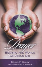 Prayer: Bearing the World as Jesus Does
