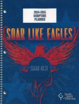 Large Elementary Planner; Soar Like Eagles -  (August 2014- June 2015) ESV