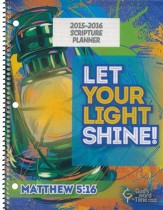 God's Word in Time Scripture Planner: Let Your Light Shine  Primary Student Edition (ESV Version; July 2015 - June 2016)