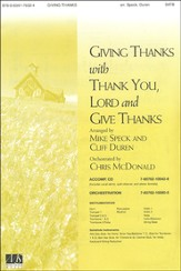 Giving Thanks/Thank You Lord/Give Thanks, An