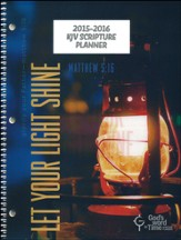 God's Word in Time Scripture Planner: Let Your Light Shine  Secondary Teacher Edition (KJV Version; July 2015 - June  2016)
