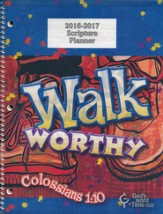 God's Word in Time Scripture Planner: Walk Worthy Primary  Student Edition (ESV Version; July 2016 - June 2017)