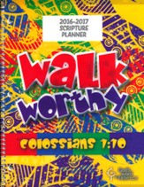 God's Word in Time Scripture Planner: Walk Worthy Elementary  Student Edition (ESV Version; July 2016 - June 2017)