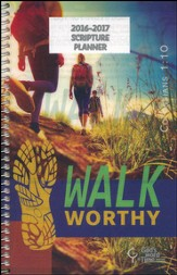God's Word in Time Scripture Planner: Walk Worthy Secondary  Student Edition (ESV Version; Small; July 2016 - June 2017)