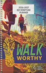 God's Word in Time Scripture Planner: Walk Worthy Secondary   Student Edition (KJV Version; Small; July 2016 - June 2017)