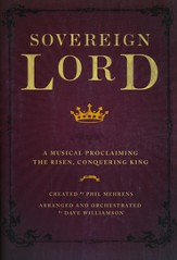 Sovereign Lord, Adult Easter Musical