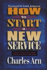 How to Start a New Service: Your Church Can Reach New People - eBook