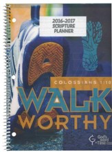 God's Word in Time Scripture Planner: Walk Worthy  Elementary/Middle School Teacher Edition (ESV Version; July  2016 - June 2017)