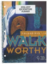 God's Word in Time Scripture Planner: Walk Worthy  Elementary/Middle School Teacher Edition (KJV Version; July  2016 - June 2017)