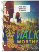 God's Word in Time Scripture Planner: Walk Worthy Secondary  Teacher Edition (ESV Version; July 2016 - June 2017)