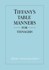 Tiffany's Table Manners for Teenagers - eBook