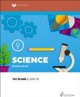 Lifepac Science Grade 1 Unit 10: Wonderful World of Science