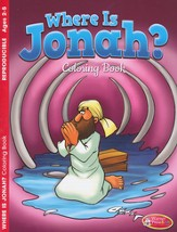 Where Is Jonah?--Coloring Book (ages 2 to 5)