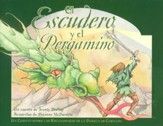 El Escudero y el Pergamino  (The Squire & the Scroll)