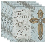Faith, Hope, Love Coasters, Set of 4