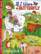If I Were a Butterfly--Coloring Book (ages 2 to 5)