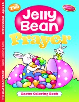 The Jelly Bean Prayer--Easter Coloring Book (ages 2 to 5)