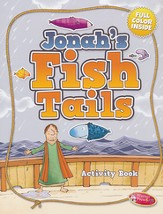 Jonah's Fish Tails--Coloring & Activity Book (ages 4 to 7)