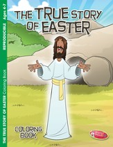 The True Story of Easter--Coloring Book (ages 4 to 7)