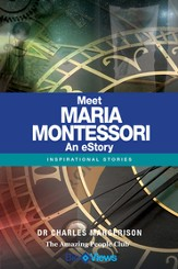 Meet Maria Montessori - An eStory: Inspirational Stories - eBook