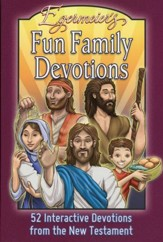 Egermeier's Fun Family Devotions: 52 Interactive Devotions from the New Testament