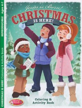 Christmas Is Here! Coloring & Activity Book, Ages 4-7