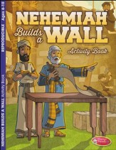 Nehemiah Builds a Wall Coloring & Activity Book, Ages 6-10
