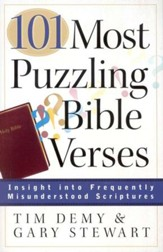 101 Most Puzzling Bible Verses: Insight into Frequently Misunderstood Scriptures