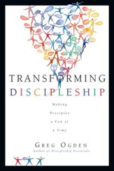 Transforming Discipleship: Making Disciples a Few at a Time - eBook