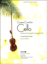 Creative Carols for Cello (Book w/CD-ROM)