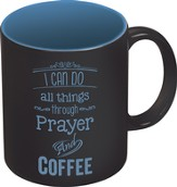 I Can Do All Things Through Prayer Mug, Black and Blue