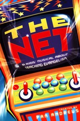 The Net: A Kids' Musical About Teaching Evangelism