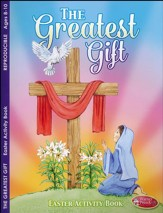 Easter--The Greatest Gift Activity Book (ages 8 to 10)